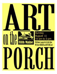 Art on the Porch @ Fifth Maine Museum